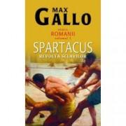 Spartacus revolta sclavilor. Romanii Vol. I