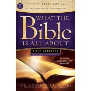 What the Bible Is All about NIV: Bible Handbook, Paperback