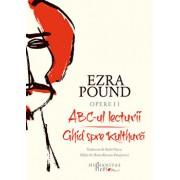 Opere II. ABC-ul lecturii. Ghid spre Kulthura/Ezra Pound