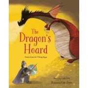The Dragon's Hoard: Stories from the Viking Sagas, Hardcover
