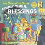 The Berenstain Bears Count Their Blessings, Paperback/Stan Berenstain