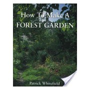 How to Make a Forest Garden (Whitefield Patrick)(Paperback) (9781856230087)