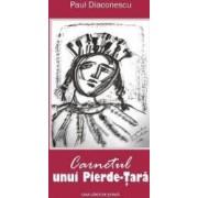 Carnetul unui Pierde-Tara - Paul Diaconescu