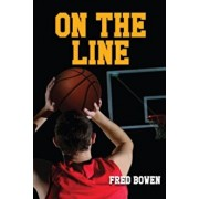 On the Line, Paperback/Fred Bowen