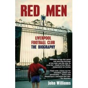 Red Men: Liverpool Football Club: The Biography, Paperback