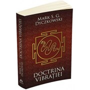 Doctrina Vibratiei - O analiza a doctrinelor si a practicilor shivaismului casmirian/Mark S.G. Dyczkowski