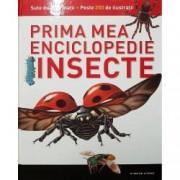 Insecte. Prima mea enciclopedie vol. 3