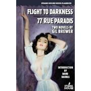 Flight to Darkness / 77 Rue Paradis, Paperback/Gil Brewer