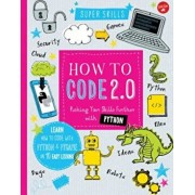 How to Code 2.0: Pushing Your Skills Further with Python: Learn How to Code with Python and Pygame in 10 Easy Lessons, Hardcover/Elizabeth Tweedale