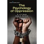 The Psychology of Oppression, Paperback/E. J. R. Ph. D. David