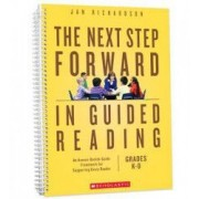 The Next Step Forward in Guided Reading An Assess-Decide-Guide Framework for Supporting Every Reader