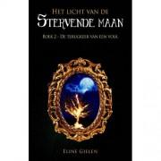 Het licht van de stervende maan: De terugkeer van een volk - Eline Gielen