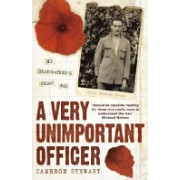 Very Unimportant Officer - Life and Death on the Somme and at Passchendaele (Stewart Captain Alexander)(Paperback) (9780340977125)