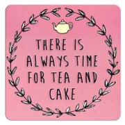 tinnen magneet met quote - there is always time for tea and cake