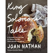 King Solomon's Table: A Culinary Exploration of Jewish Cooking from Around the World, Hardcover