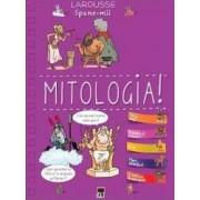 Spune-mi despre mitologie Larousse