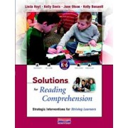 Solutions for Reading Comprehension, K-6: Strategic Interventions for Striving Learners 'With CDROM', Paperback/Linda Hoyt