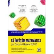 Sa invatam matematica prin concursul national Euclid cls VII-VIII - Cristina -Lavinia Savu Fena Azi