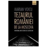 Tezaurul României de la Moscova - 2016