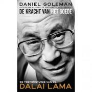 De kracht van het goede - Daniel Goleman