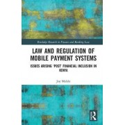 Loi et réglementation des systèmes de paiement mobile Questions découlant de l'inclusion post-financière au Kenya par Joy Malala
