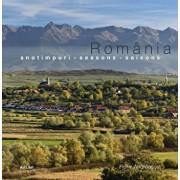 Romania - anotimpuri. Editia 2013/Florin Andreescu, Mariana Pascaru
