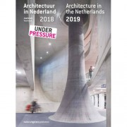 Architectuur in Nederland/Architecture in the Netherlands 32 - Kirsten Hannema, Lara Schrijver en Robert-Jan de Kort