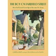 The Boy on Fairfield Street: How Ted Geisel Grew Up to Become Dr. Seuss, Paperback/Kathleen Krull