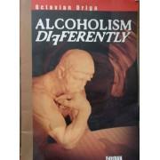 Alcoholism Differently - Octavian Driga