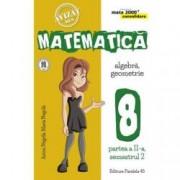Mate 2000 consolidare. Matematica Algebra geometrie. Clasa a VIII-a. partea a II-a semestrul 2