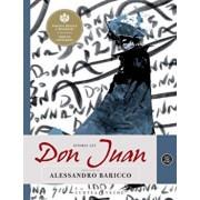Istoria lui Don Juan/A. Baricco