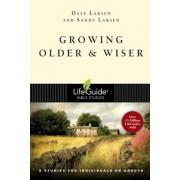 Growing Older & Wiser: 9 Studies for Individuals or Groups, Paperback