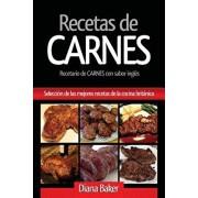 Recetas de Carnes: Seleccin de las mejores recetas de la cocina britnica, Paperback/Diana Baker