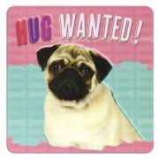 tinnen magneet - hug wanted - mopshond