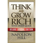 Think and Grow Rich with Study Guide: Deluxe Special Edition, Paperback/Napoleon Hill