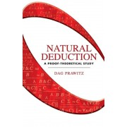 Natural Deduction: A Proof-Theoretical Study, Paperback