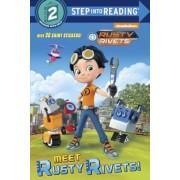 Meet Rusty Rivets! (Rusty Rivets), Paperback