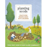 Planting Seeds: Practicing Mindfulness with Children [With Audio CD], Paperback