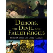 Demons, the Devil, and Fallen Angels, Paperback/Marie D. Jones