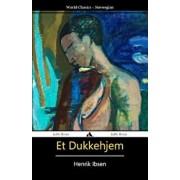 Et Dukkehjem (Norwegian), Paperback/Henrik Ibsen