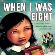 When I Was Eight, Paperback/Christy Jordan-Fenton