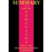 Summary: The Art of Seduction by Robert Greene, Paperback