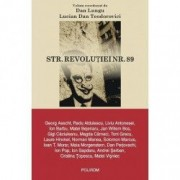 Str. Revolutiei nr. 89 - Dan Lungu coord. Lucian Dan Teodorovici co