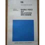 Bazele Fizice Ale Relativitatii Einsteiniene - Nicolae Barbulescu