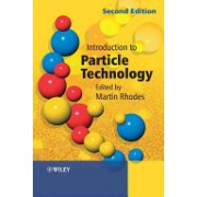 Introduction to Particle Technology (Rhodes Martin)(Paperback) (9780470014288)