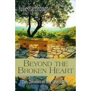 Beyond the Broken Heart: Daily Devotions for Your Grief Journey, Paperback