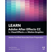Learn Adobe After Effects CC for Visual Effects and Motion Graphics, 1/e (Dockery Joe)(Paperback / softback) (9780135426036)