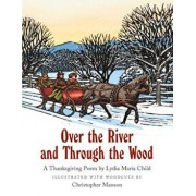 Over the River and Through the Wood, Hardcover/Lydia Maria Child