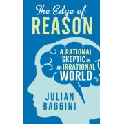 The Edge of Reason: A Rational Skeptic in an Irrational World, Hardcover