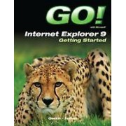 Go With Internet Explorer 9 Getting Started by Shelley Gaskin & Rob...